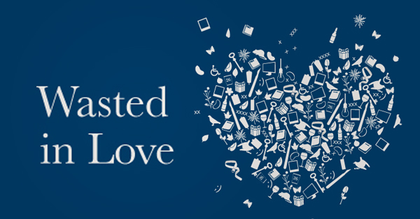 Wasted in Love